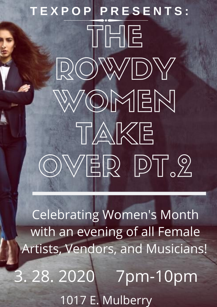TexPop presents Rowdy Women Take Over